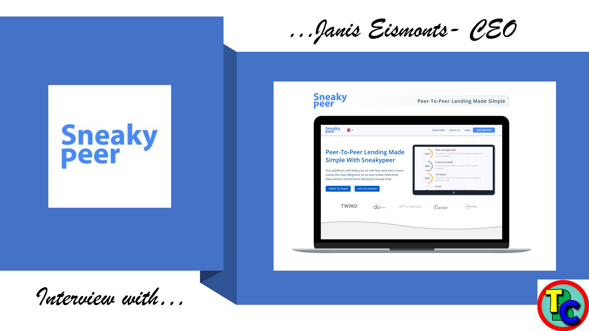 Janis Eismonts – SneakyPeer CEO – Interview 2021